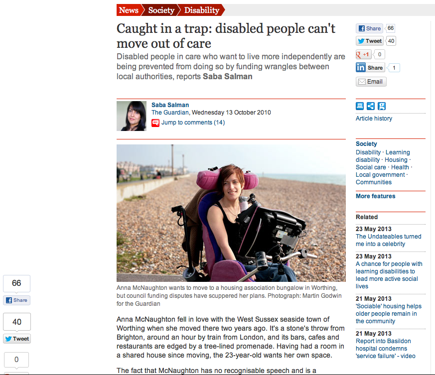 """Caught in a trap: disabled people can't move out of care"",  The Guardian October 2010"